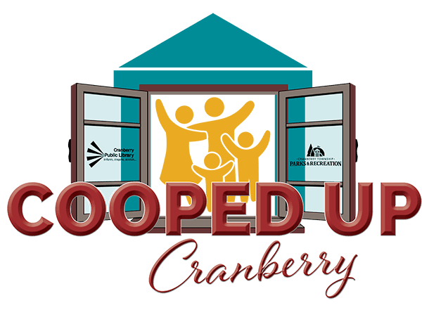 Cooped Up Cranberry- Activities & resource links for adults and children during the COVID-19 crisis